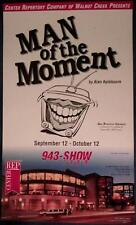 MAN OF THE MOMENT Center Repertory Company of Walnut Creek CA poster A Ayckbourn