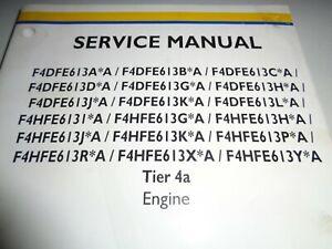 New Holland F4DFE613A*A thru F4HFE613Y*A Tier 4a Engine Service Manual Original!