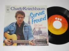 """7"""" Single/CHARLY KRIECHBAUM/SERVUS FREUND/ MEGARAR 4628cbs"""