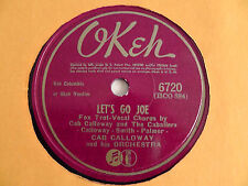 Cab Calloway - 10-inch 78rpm OKEH #6720 Let's Go Joe