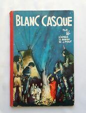 BD - Blanc Casque / EO 1957 / JIJE- PIROT / DUPUIS