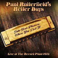 Paul Butterfield's Better Days - Live at the Record Plant 1973 (2018)  CD  NEW