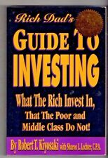 RICH DAD'S GUIDE TO INVESTING~ What the Rich Invest in That the Poor and Middle