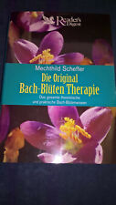 Die Original Bach-Blüten-Therapie. Das gesamte theoretische und praktische Bach-