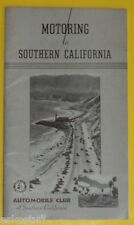 Motoring To Southern California 1930s Great information & Directions Broch See!