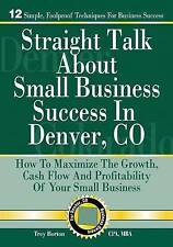 NEW Straight Talk About Small Business Success in Denver, Colorado