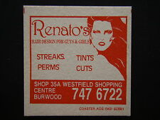 RENATO'S HAIR DESIGN FOR GUYS & GIRLS SHOP 35A WESTFIELD BURWOOD 7476722 COASTER