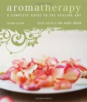 Aromatherapy: A Complete Guide to the Healing Art by Green, Mindy Paperback The