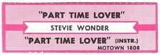 Juke Box Strip Stevie Wonder - Part Time Lover / Part Time Lover