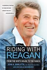 Riding with Reagan: From the White House to the Ranch (Paperback or Softback)