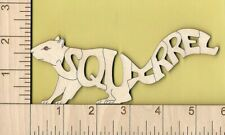 Squirrel laser cut and engraved Magnet Great Gift Idea