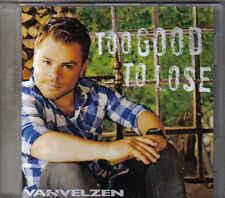 Van Velzen-Too Good To Lose Promo cd single