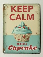 Keep Calm and Eat a Cupcake SML - Tin Metal Wall Sign
