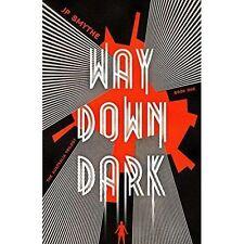 Way Down Dark: Australia Book 1 (The Australia Trilogy), Smythe, James P., Very