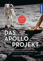 Das Apollo-Projekt  Die ganze Geschichte -- Mit Originalaufnahmen der NASA  ...