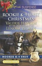 Rookie K-9 Unit: Rookie K-9 Unit Christmas : Surviving Christmas Holiday High Al