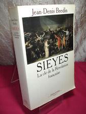 SIEYES, la clé de la révolution Française  Jean-Denis Bredin