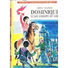 DOMINIQUE ET LES ENFANTS DU SOIR /Mine ORANGE idéal bibliothèque illustré VALDES