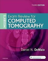 Mosby's Exam Review for Computed Tomography, Paperback by Demaio, Daniel N., ...