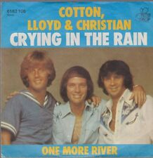 "7"" Cotton, Lloyd & Christian Crying In The Rain (Coverversion) / One More River"
