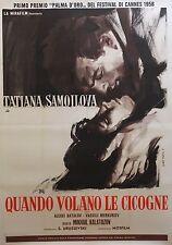 """""""QUAND PASSENT LES CIGOGNES"""" Affiche originale italienne entoilée (M. KALATOZOV)"""