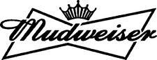Mudweiser vinyl decal /sticker landrover 4x4 off road jdm vw window laptop vinyl
