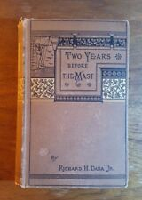 Two Years before the Mast, Richard H. Dana Jr. (1884), Riverside Press, New ed.