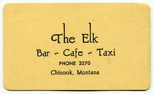"Vintage Business Card: ""THE ELK - Bar - Cafe - Taxi"" [Chinook, Montana]"