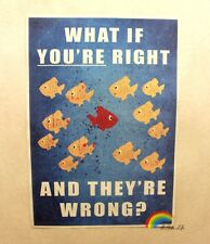 17' TV Serious Fargo what if you're right and they're wrong Poster tropical fish