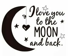 LOVE YOU TO THE MOON AND BACK Wall Decal Mural Childs Bedroom Nursery Star Black
