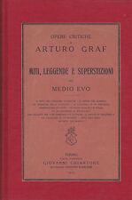 Arturo Graf. Miti, leggende e superstizioni del Medio Evo. Chiantore, 1925