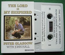 Peter Glasgow with John Hall The Lord is My Shepherd Cassette Tape - TESTED