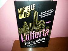 MICHELLE MILLER - L'OFFERTA