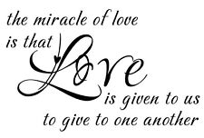 MIRACLE OF LOVE Wall Vinyl Decal Quote Lettering Words Home Decor