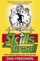 Skills from Brazil (Jamie Johnson), Freedman, Dan, New, Book