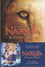 Il viaggio del veliero. Le cronache di Narnia - Clive S.Lewis - Ril. Mondadori