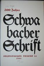 Vogl - 500 Jahre Schwabacher Schrift – Schwabach 1985 - Numeriert