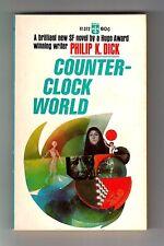 COUNTER-CLOCK WORLD (Philip K. Dick/1st US/suddenly time begins to run backward)