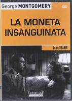 LA MONETA INSANGUINATA GEORGE MONTGOMERY JOHN BRAHM DVD NUOVO SIGILLATO