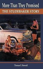 More Than They Promised: The Studebaker Story