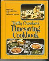 NE-024 Betty Crocker's Timesaving Cookbook, 1982 HB Recipes Random House Recipes