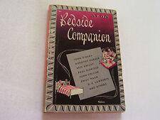 BEDSIDE COMPANION 1947  MULTIPLE LEGENDARY AUTHORS  DOROTHY PARKER  JOHN COLLIER