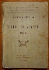 Guide Michelin: Battle-Fields of the Marne 1914 / Guerre 14-18 / 1917