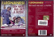 I LEGNANESI: SEM NASU' PAR PATI' E PATEM - 2 DVD NUOVO E SIGILLATO, PRIMA STAMPA