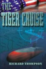 The Tiger Cruise by Richard Thompson (2012, Paperback)