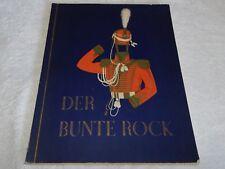 Der bunte Rock Sammlung deutscher Uniformen des 19. Jahrhunderts 1932 komplett