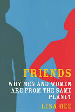 Friends: Why Men and Women are from the Same Planet, Gee, Lisa