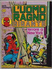 L' UOMO RAGNO GIGANTE N.8 TERRORE A NEW YORK cronologica editoriale corno 1977