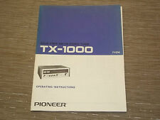 Pioneer Original TX-1000 stereo Tuner Original Owners Operating Manual