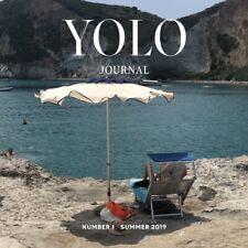 Yolo Journal Magazine Issue#1 Summer 2019 YOLO JOURNAL LIMITED COPIES AVAILABLE